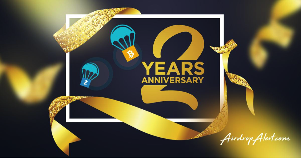 AirdropAlert Is Celebrating Its 2nd Anniversary With Exciting News